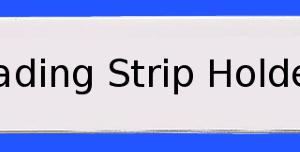 Magnetic backed, Heading Strip Holder